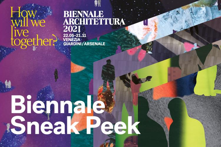 Biennale Architettura Sneak Peek: the new digital project